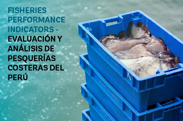 FISHERIES PERFORMANCE INDICATORS - PERUVIAN COASTAL FISHERIES